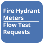 Fire Hydrant Meters And Flow Test Requests